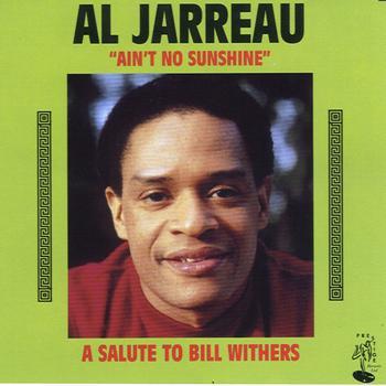 Al Jarreau - Ain't No Sunshine