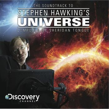 Sheridan Tongue - The Soundtrack To Stephen Hawking's Universe