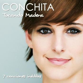 Conchita - Tocando Madera EP