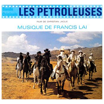 Francis Lai - Les Pétroleuses (Bande originale du film)