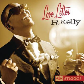 R. Kelly - Love Letter
