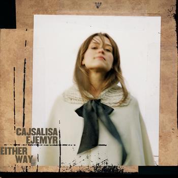 Cajsalisa Ejemyr - Either Way