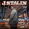 J Stalin - J Stalin - The Real World 3