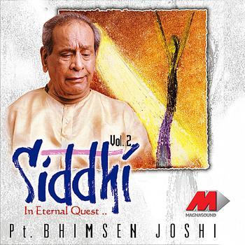 Pandit Bhimsen Joshi - Siddhi Vol. 2