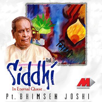 Pandit Bhimsen Joshi - Siddhi Vol. 3