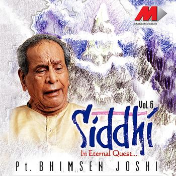 Pandit Bhimsen Joshi - Siddhi Vol. 6