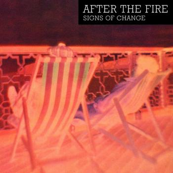 After The Fire - Signs Of Change