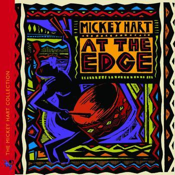 Mickey Hart - At The Edge