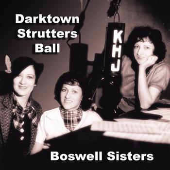 Boswell Sisters - Darktown Strutters Ball