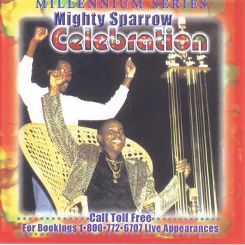 Mighty Sparrow - Celebration