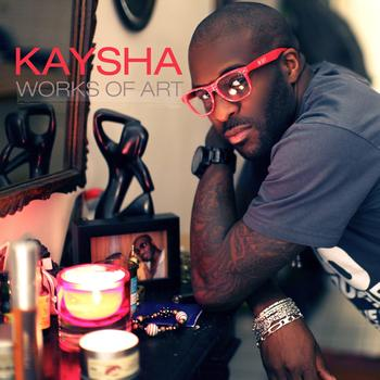 Kaysha - Works of Art