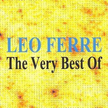 Léo Ferré - Léo Ferré : The Very Best of