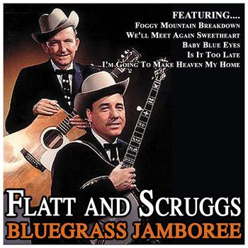 Flatt And Scruggs - Bluegrass Jamboree