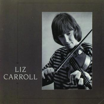 Liz Carroll - Liz Carroll