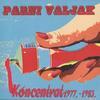 Parni Valjak - Koncentrat 1977 - 1983
