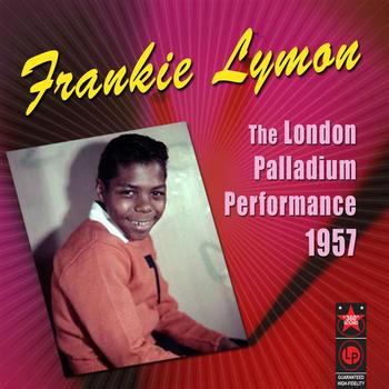 Frankie Lymon - The London Palladium Performance 1957
