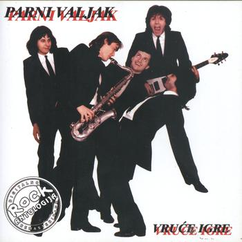 Parni Valjak - Vruce Igre