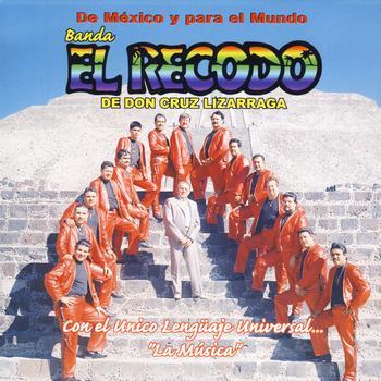Banda El Recodo - De Mexico Y Para El Mundo