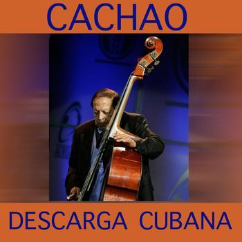 Cachao - Descarga Cubana- Cachao