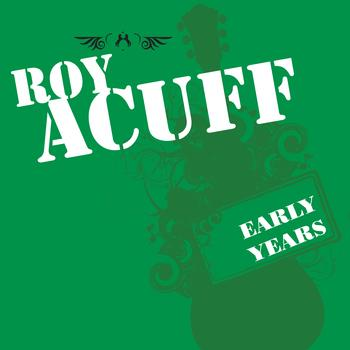 Roy Acuff - Early Years