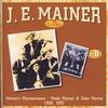 J.E. Mainer - The Early Years B