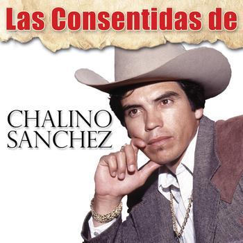 Chalino Sanchez - Las Consentidas de Chalino Sanchez