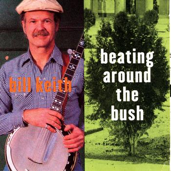 Bill Keith - Beating Around The Bush