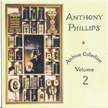 Anthony Phillips - Archive Collection Vol 2