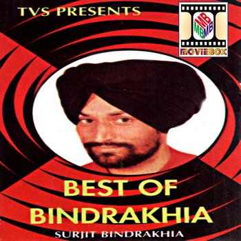 Surjit Bindrakhia - Best Of Bindrakhia