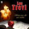 Los Trevi - Los Trevi - Historia De Mi Vida
