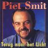 Piet Smit - Terug Naar Het Licht