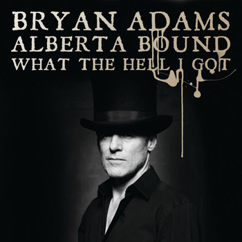 Bryan Adams - Alberta Bound