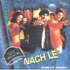Gunjit Singh - Nach Le