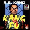 A.S. Kang - Kang Fu