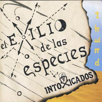 Intoxicados - El Exilio De Las Especies (Thend)