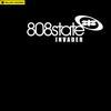 808 State - Invader