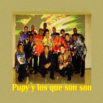 Pupy Y Los Que Son Son - Pupy y Los que Son Son Best Of