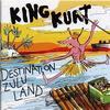 King Kurt - Destination Zululand