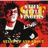 Stiff Little Fingers - Stand Up and Shout