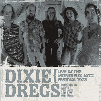 Dixie Dregs - Live At The Montreux Jazz Festival 1978