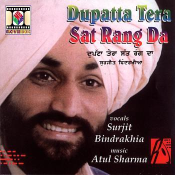 Surjit Bindrakhia - Dupatta Tera Sat Rang Da