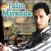 Julio Miranda - No Llores Mas