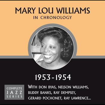 Mary Lou Williams - Complete Jazz Series 1953 - 1954
