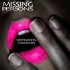Missing Persons - Destination Unknown (Re-Recorded / Remastered)
