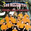 Banda Sinaloense Los Recoditos - Debajo De Los Laureles