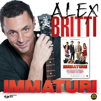 Alex Britti - Immaturi