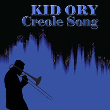 Kid Ory - Creole Song