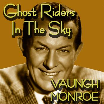 Vaughn Monroe - Ghost Riders In The Sky