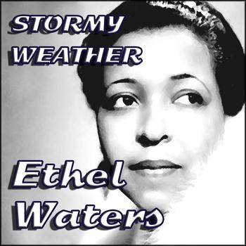Ethel Waters -  Stormy Weather