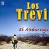 Los Trevi - El Andariego